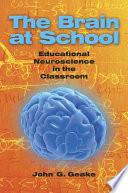The Brain at School