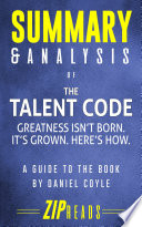 Summary   Analysis of The Talent Code