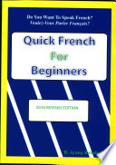 Quick French For Beginners  : The Key To Bilingualism