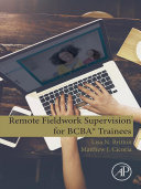 Remote Fieldwork Supervision for BCBA   Trainees