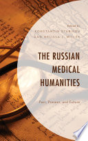 The Russian Medical Humanities