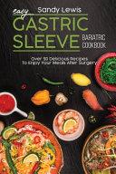 Easy Gastric Sleeve Bariatric Cookbook Book PDF