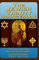 The Jewish Trinity Sourcebook Pdf/ePub eBook
