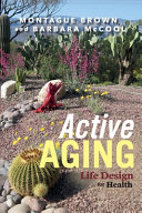 Active Aging  Life Design for Health