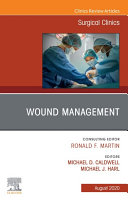 Wound Management  An Issue of Surgical Clinics  E Book