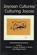 Joycean Cultures, Culturing Joyces