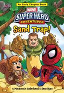 Marvel Super Hero Adventures: Sand Trap Pdf/ePub eBook