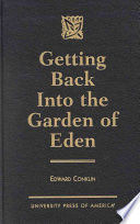 Getting Back Into the Garden of Eden