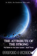 The Attribute of the Strong (Battle for the Solar System, #3)