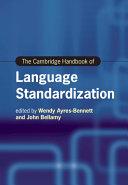 The Cambridge Handbook of Language Standardization
