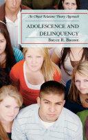 Adolescence and Delinquency