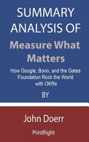 Summary Analysis Of Measure What Matters