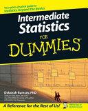 Intermediate Statistics For Dummies