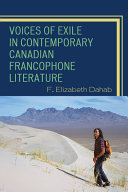 Voices of Exile in Contemporary Canadian Francophone Literature Pdf/ePub eBook