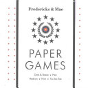 Fredericks and Mae Paper Games