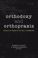 Orthodoxy and Orthopraxis