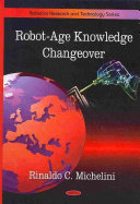 Robot age Knowledge Changeover