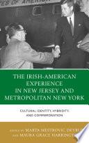 The Irish American Experience In New Jersey And Metropolitan New York