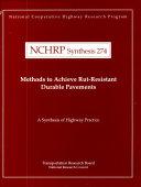 Methods to Achieve Rut-resistant Durable Pavements