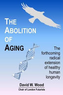 The Abolition of Aging