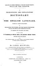 A pronouncing and explanatory Dictionary of the English Language      to which is added  a Vocabulary of Greek  Latin  and Scripture proper names