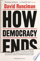 How Democracy Ends Book