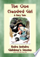 THE ONE HANDED GIRL   A Swahili Children s Story from East Africa