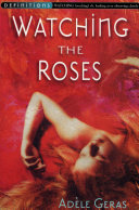 Watching The Roses   Egerton Hall Trilogy 2