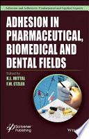 Adhesion In Pharmaceutical Biomedical And Dental Fields Book