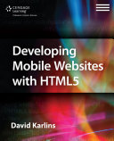 Developing Mobile Websites with HTML5 [Pdf/ePub] eBook