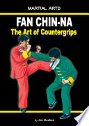 Fan Chin Na The art of Countergrips