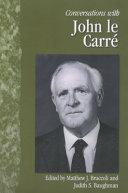 Conversations with John Le Carré