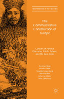 The Communicative Construction of Europe