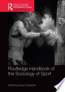 Routledge Handbook Of The Sociology Of Sport