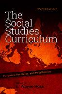Social Studies Curriculum, The, Fourth Edition