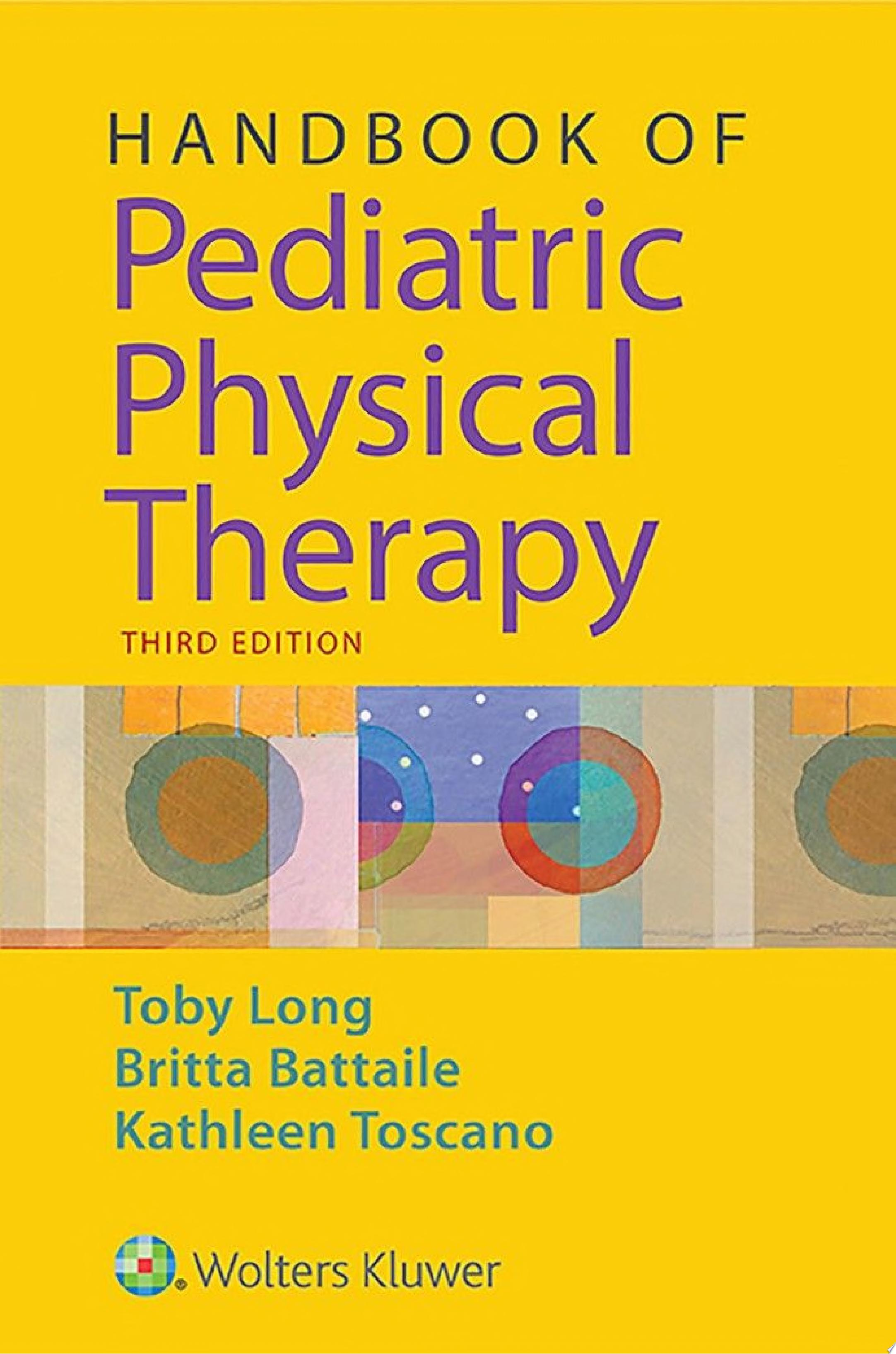 Handbook of Pediatric Physical Therapy