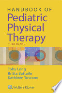 Handbook of Pediatric Physical Therapy Book
