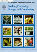 Seedling Processing  Storage  and Outplanting  The Container Tree Nursery Manual   Vol  7  Agriculture Handbook 674  March 2010