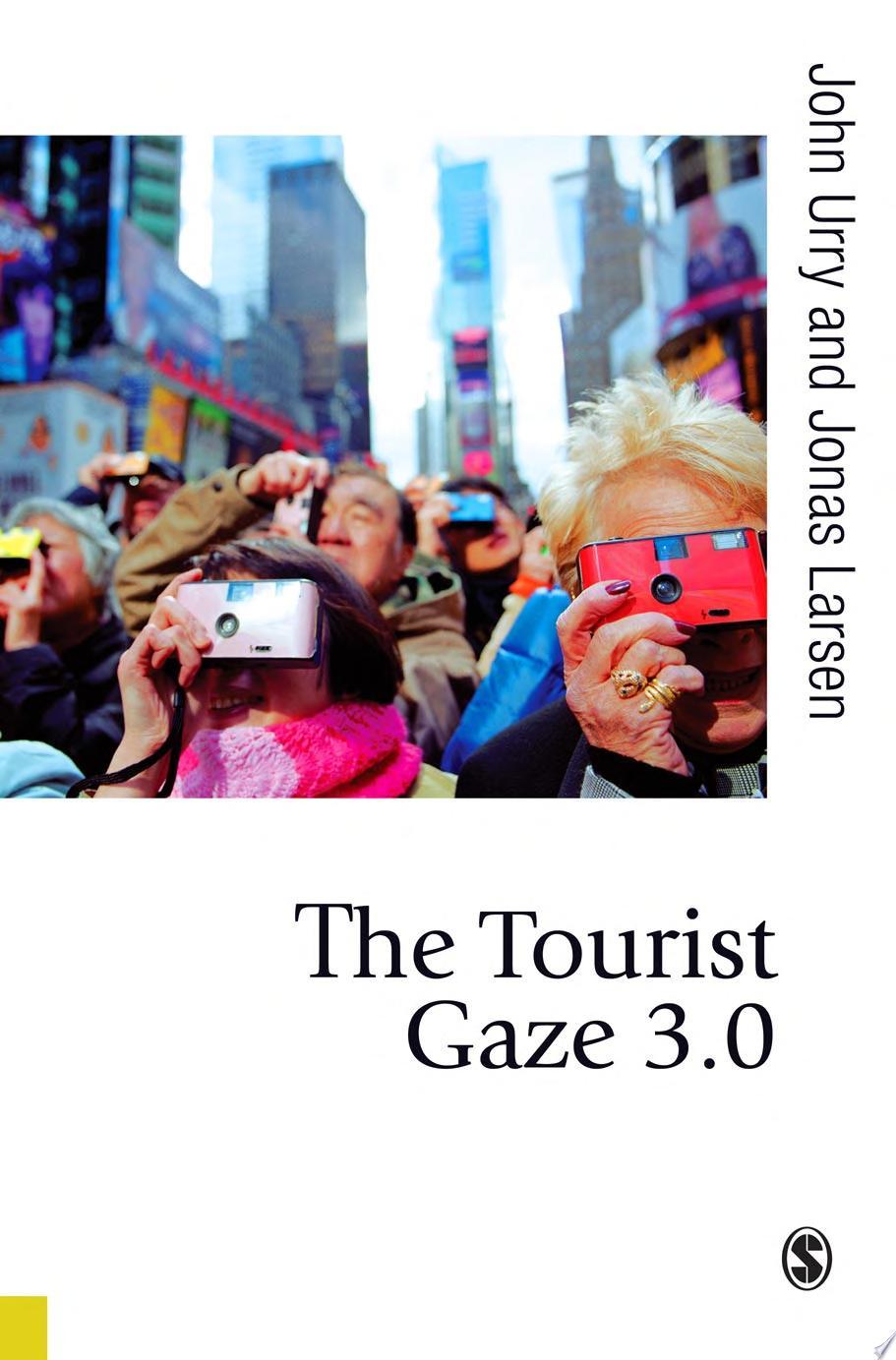 The Tourist Gaze 3 0