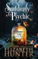 Suddenly Psychic: A Paranormal Women's Fiction Novel image
