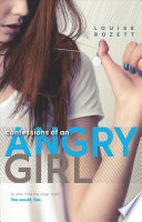 """""""Confessions of an Angry Girl"""" by Louise Rozett"""