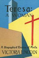 Teresa   A Woman
