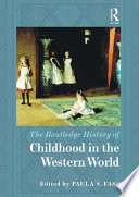 The Routledge History Of Childhood In The Western World Book PDF