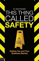 This Thing Called Safety