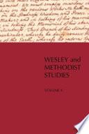 Wesley and Methodist Studies  , Volume 4