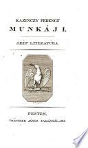 Munkáji; szép literatúra