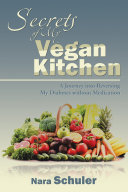 Secrets of My Vegan Kitchen