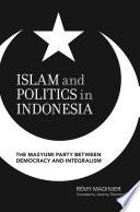 Islam and Politics in Indonesia