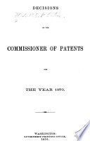 Decisions Of The Commissioner Of Patents And Of The United States Courts In Patent And Trade Mark And Copyright Cases