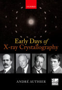 Pdf Early Days of X-ray Crystallography